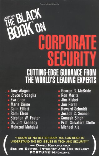 Corporate Security : Cutting-Edge Guidance from the: Eva Chen; Larstan