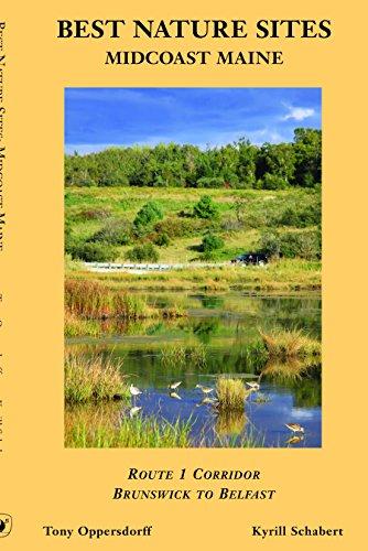 9780976427520: Best Nature Sites, MidCoast Maine: Route 1 Corridor, Brunswick to Belfast