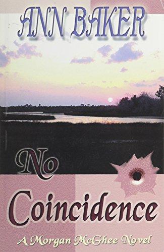 No Coincidence: A Morgan Mcghee Novel (Morgan Mcghee Novels) [Paperback] by B.