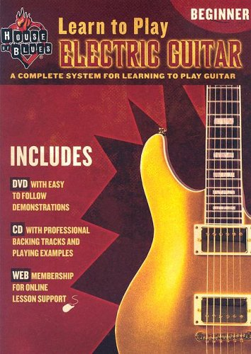 House Of Blues Learn To Play Beginner Electric Guitar: Method By John McCarthy