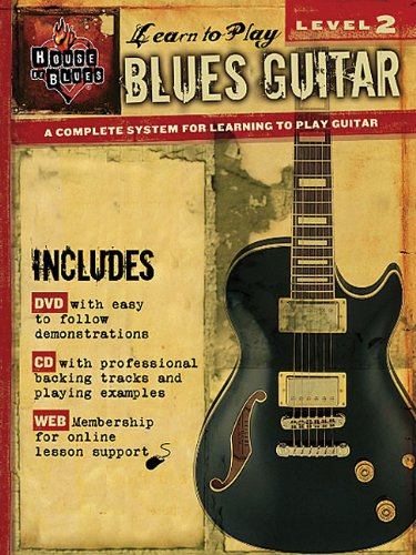 9780976434764: Level 2: Blues Guitar: Learn to Play [With CD and DVD] (House of Blues)
