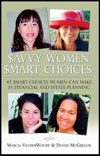 9780976440208: Savvy Women, Smart Choices: 42 Smart Choices Women Can Make in Financial and Estate Planning ($avvy Women, $mart Choices)