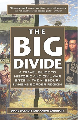 9780976443414: The Big Divide: A Travel Guide to Historic and Civil War Sites in the Missouri-kansas Border Region