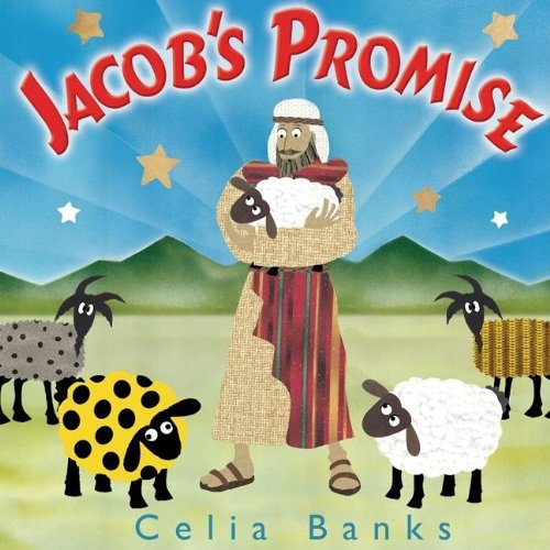 Jacob's Promise: A  Story About Faith (0976446065) by Celia Banks