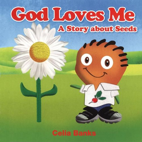 9780976446088: God Loves Me: A Story About Seed (God's Word Is Just for Me!)