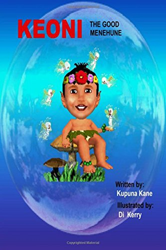 Keoni the Good Menehune: Kane, Kapuna