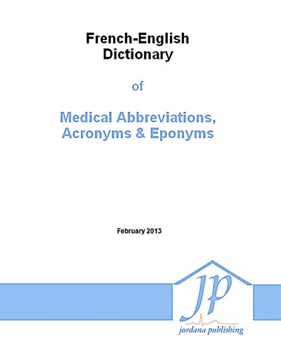 9780976448051: French-English Dictionary of Medical Abbreviations, Acronyms & Eponyms