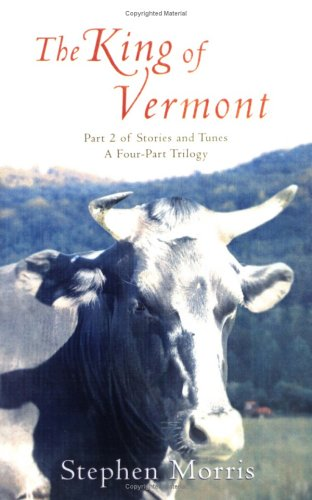 9780976452041: The King of Vermont