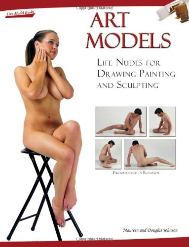 9780976457329: Art Models: Life Nudes for Drawing Painting And Sculpting