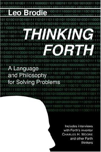 9780976458708: Thinking Forth