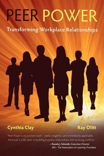 9780976458722: Peer Power: Transforming Workplace Relationships