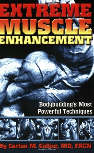 9780976459309: Extreme Muscle Enhancement: Bodybuilding's Most Powerful Techniques