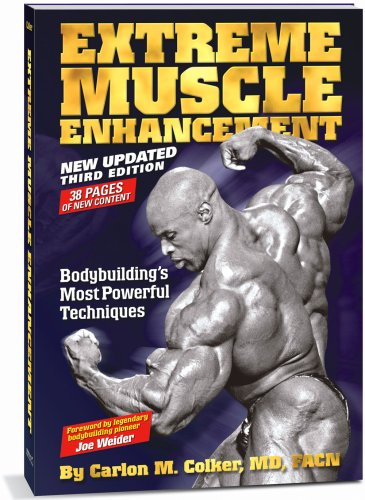 9780976459323: Extreme Muscle Enhancement 3rd Edition by Carlon Colker, MD, FACN (2008) Paperback