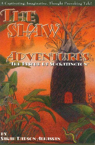 9780976460008: The Shaw Adventures: The Rescue of Socratington