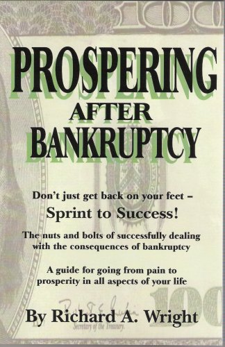 Prospering After Bankruptcy (9780976460206) by Richard A. Wright