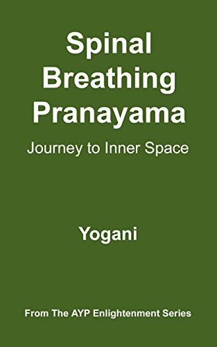 9780976465560: Spinal Breathing Pranayama - Journey to Inner Space