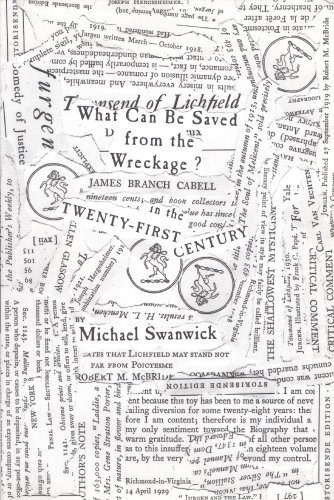 WHAT CAN BE SAVED FROM THE WRECKAGE? JAMES BRANCH CABELL IN THE TWENTY-FIRST CENTURY: Swanwick, ...