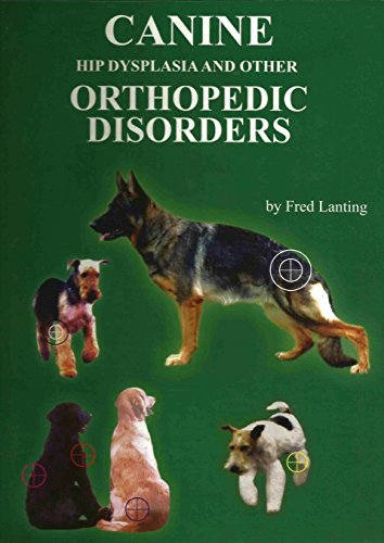 9780976468509: Canine Hip Dysplasia and Other Orthopedic Disorders