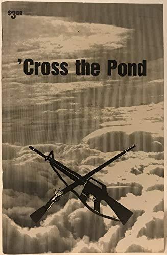 9780976470625: 'Cross the Pond: Vietnam Vets Uncensored (signed)