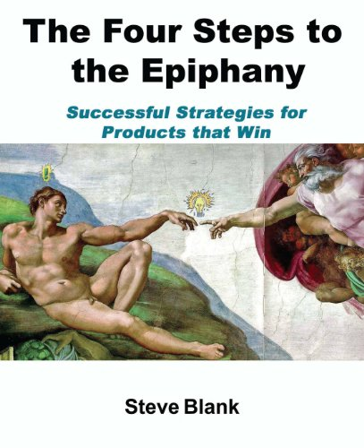 9780976470700: The Four Steps to the Epiphany