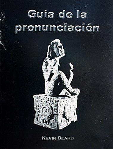 9780976476702: Guia de la pronunciacion