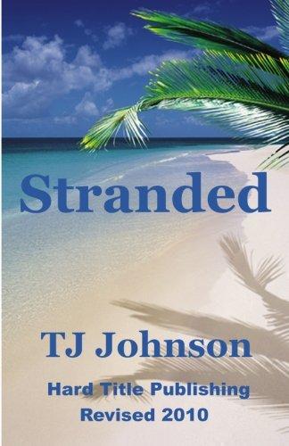 9780976481782: Stranded