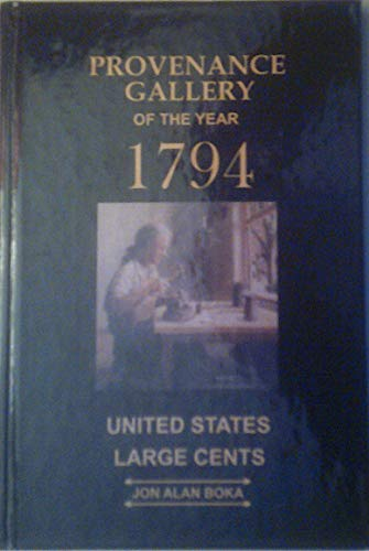 Provenance Gallery of the Year 1794, United: Jon Alan Boka