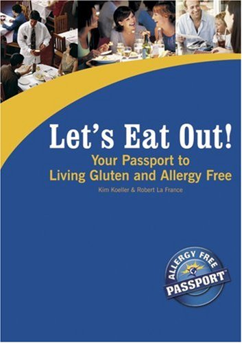 9780976484509: Your Passport to Living Gluten and Allergy Free (Let's Eat Out!)