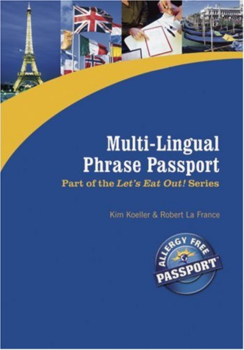 Multi-Lingual Phrase Passport: Kim Koeller, Robert La France