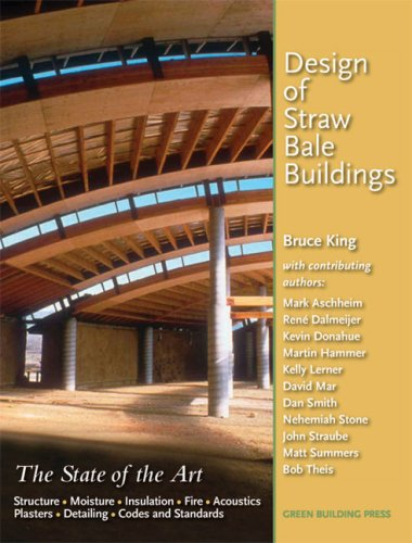 9780976491118: Design of Straw Bale Buildings: The State of the Art