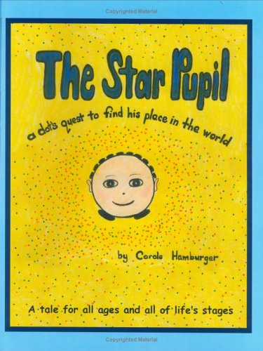 9780976492108: The Star Pupil: A Dot's Quest to Find His Place in the World