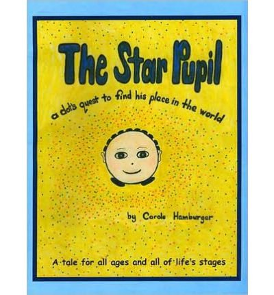 9780976492122: The Star Pupil: A Dot's Quest to Find His Place in the World