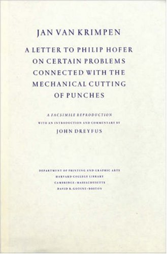 9780976492573: Jan van Krimpen: A Letter to Philip Hofer on Certain Problems Connected with the Mechanical Cutting of Punches (Houghton Library Publications)