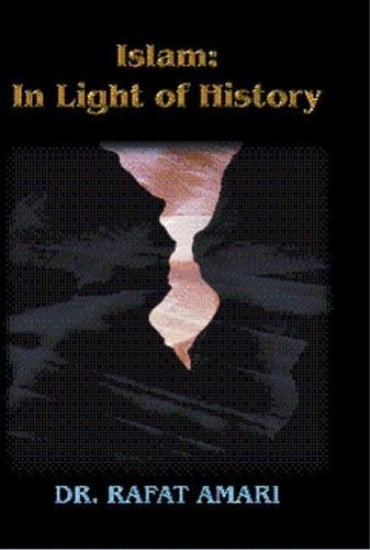 9780976502401: Islam: In Light of History