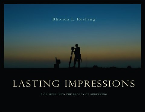 Lasting Impressions: A Glimpse into the Legacy of Surveying, Volume 1: Rhonda L. Rushing