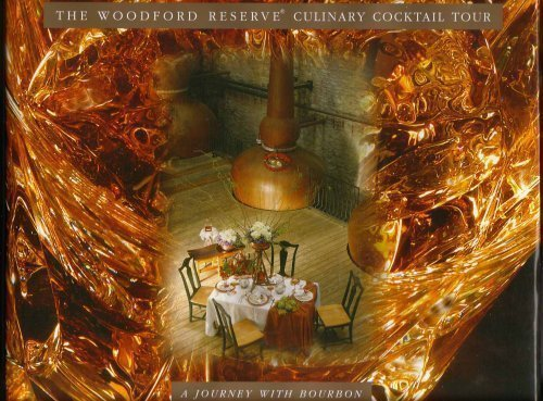 9780976505303: The Woodford Reserve Culinary Cocktail Tour: A Journey with Bourbon