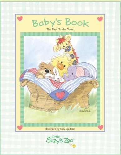 9780976510833: Baby's Book: The First Tender Years (Suzy's Zoo)