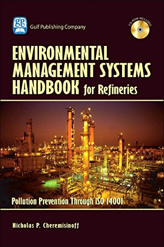 9780976511380: Environmental Management Systems Handbook for Refineries:Pollution Prevention Through ISO 14001