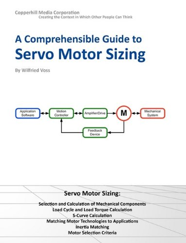 9780976511618: A Comprehensible Guide to Servo Motor Sizing