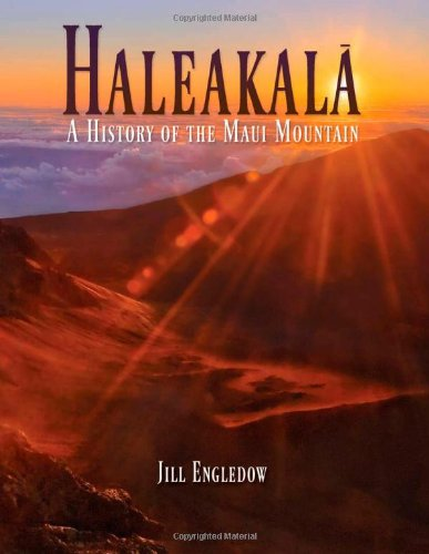 9780976513629: Haleakala: A History of the Maui Mountain