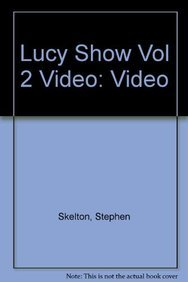 9780976514206: Lucy Show Vol 2 Video