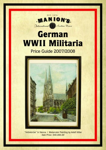 MANION'S 2007/2008 GERMAN THIRD REICH MILITARIA PRICE: Manion s International
