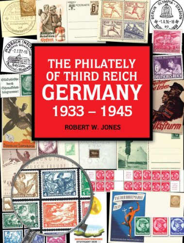 9780976516538: The Philately Of Third Reich Germany 1933 1945
