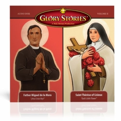 9780976518075: Glory Stories CD vol 2: St. Therese of Lisieux & Saints of the Knights of Columbus