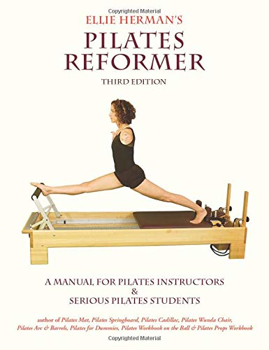 9780976518105: Ellie Herman's Pilates Reformer, Second Edition