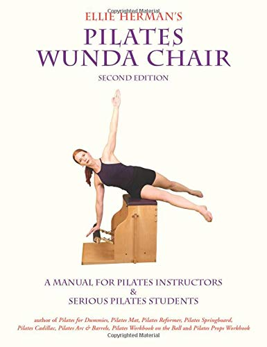 9780976518174: Ellie Herman's Pilates Wunda Chair