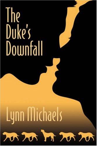 9780976518549: The Duke's Downfall