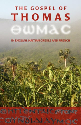 9780976519607: The Gospel of Thomas in English, Haitian Creole and French
