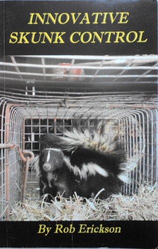 9780976519904: Innovative Skunk Control