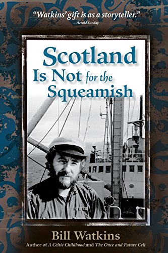 9780976520177: Scotland Is Not for the Squeamish